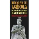 Paideia Biografia lui Agricola. Începuturi ale istoriei Marii Britanii - Publius Cornelius Tacitus E-book 10,00 lei