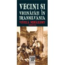 Paideia Vecini și Vecinătăți în Transilvania - Vintilă Mihăilescu (coord.), Gabriela Coman Ferenc Pozsony, Anne Schiltz Vasil...