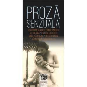 Paideia Proză senzuală: (scriitori români) Antologie întocmită de dr. Petre D. Anghel E-book 10,00 lei