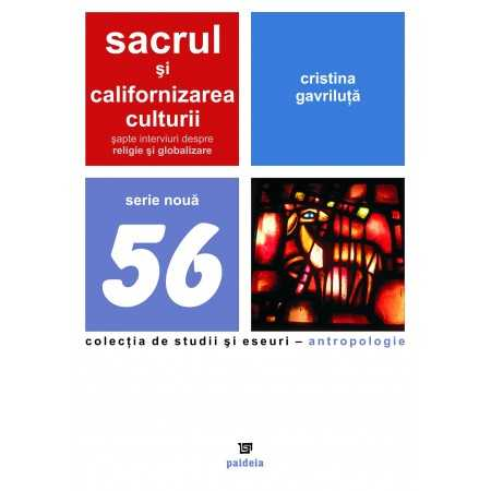 Paideia Sacredness and the californization of culture. Seven interviews about religion and globalization Cultural studies 24,...