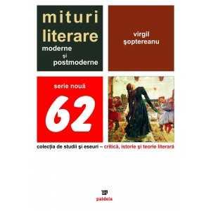 Mituri literare moderne şi postmoderne