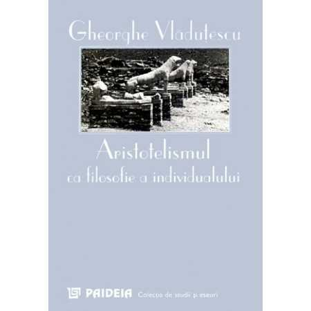 Aristotelismul ca filosofie a individualului