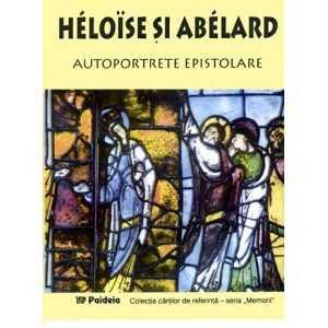 Autoportrete epistolare-Heloise si Abelard