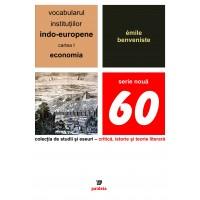 Vocabularul institutiilor indo-europene, volumul I - Émile Benveniste