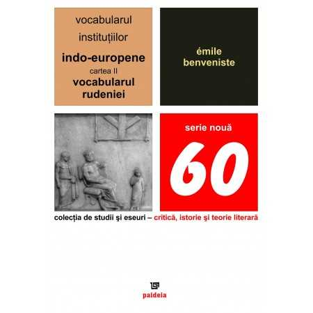 Paideia The vocabulary of the Indo-European institutions volume II Letters 13,87 lei