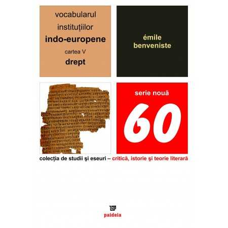 Paideia The vocabulary of the Indo-European institutions volume V Letters 15,61 lei