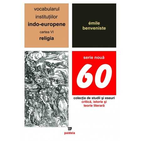 Paideia The vocabulary of the Indo-European institutions volume VI Letters 21,39 lei