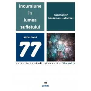 Paideia Anima - Animus. Inside the soul's world Philosophy 36,00 lei