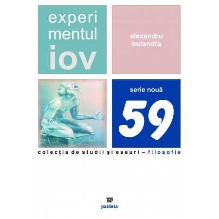 Experimentul Iov - Alexandru Bulandra E-book 10,00 lei E00000866