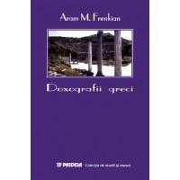 Doxografii greci - Aram M. Frenkian