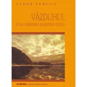 Văzduhul – după credinţele poporului român - Tudor Pamfile