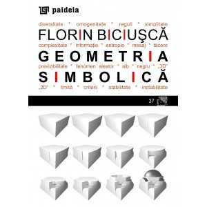 Geometria simbolică - Florin Biciusca