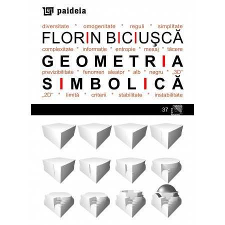 Paideia Geometria simbolică - Florin Biciușcă Arte & arhitecturi 20,00 lei