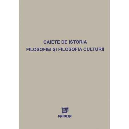Caiete de istoria filosofiei şi filosofia culturii