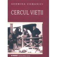 Cercul vieţii - Roluri şi performanţă în obiceiurile populare-Germina Comanici