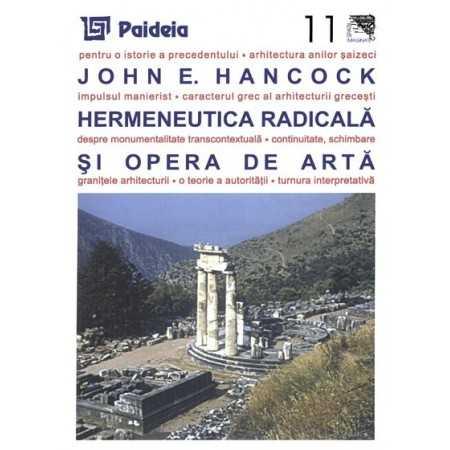 Paideia Radical hermeneutics and the artwork Arts & Architecture 22,00 lei