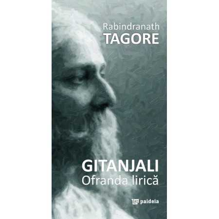 The lyrical omage (Gitanjali) Letters 19,00 lei