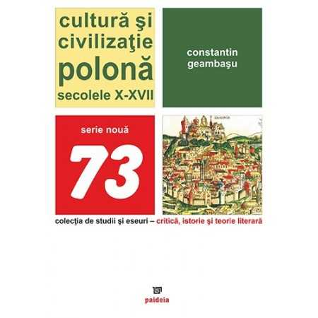 Paideia Polish culture and civilization. The 10th and 17th centuries Letters 66,00 lei