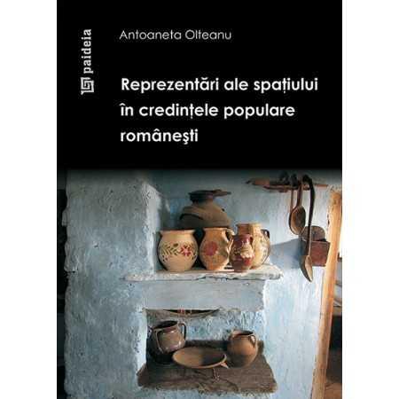 Reprezentări ale spaţiului în credinţele populare româneşti