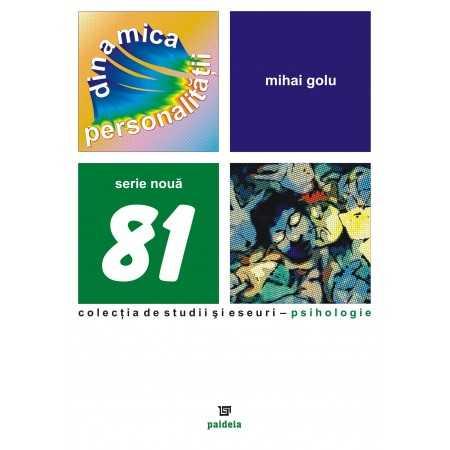 Dinamica personalităţii - Mihai Golu E-book 15,00 lei E00000825