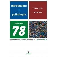 Introducere în psihologie - Mihai Golu, Aurel Dicu