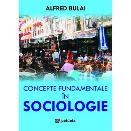 Paideia Fundamental concepts in sociology Social Studies 62,00 lei
