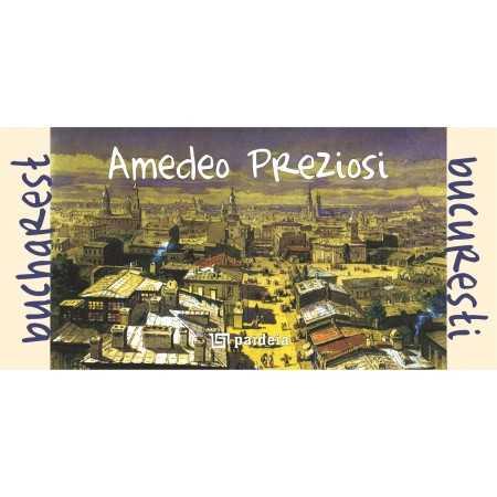 Emblematic Romania Amedeo Prezziosi - Bucharest Emblematic Romania 20,80 lei