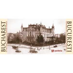 Bucharest in postcards from the beginning of the 20th century - bilingual edition