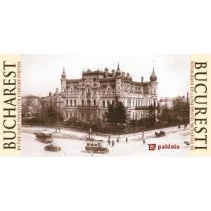 Bucuresti in carti postale de la inceputul sec. XX - ed. bilingva-Paideia