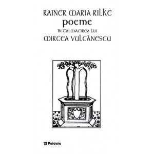 Poeme în tălmăcirea lui Mircea Vulcănescu, ed. Bilingvă