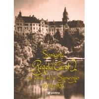 Scrisorile Regelui Carol I din arhiva de la Sigmaringen 1878-1905 - Sorin Cristescu