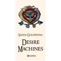 Desire Machines - Ştefania Golopenţia