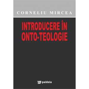 Paideia Introduction to onto-theology Philosophy 39,00 lei