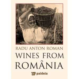 Wines from Romania - L4 - Radu Anton Roman