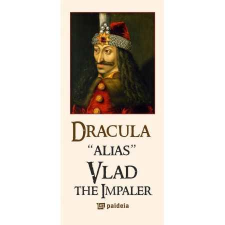 Dracula alias Vlad the Impaler