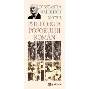 Psihologia poporului roman. L3 - Constantin Radulescu-Motru