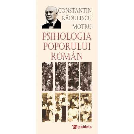 Paideia Psihologia poporului român. L3 - Constantin Rădulescu-Motru Psihologie 20,00 lei 0276P