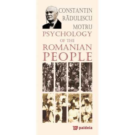 Paideia Psychology of the Romanian People - Constantin Rădulescu-Motru, Radu Iancu Psihologie 20,00 lei
