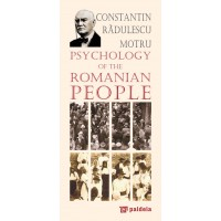 Psychology of the Romanian People - Constantin Radulescu-Motru, Radu Iancu