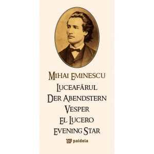 LUCEAFĂRUL de Mihai Eminescu (ro + engl + fr. + ger. + spaniola)