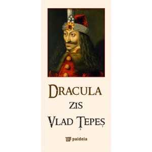Paideia Dracula, also known as Vlad the Impaler History 28,90 lei