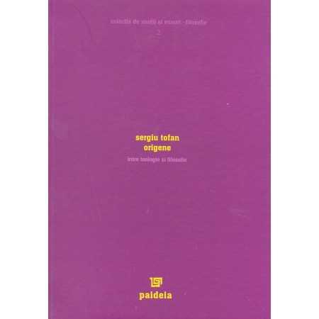 Origene - Intre teologie si filosofie