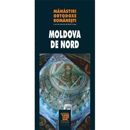 Romanian Orthodox monasteries - North Moldavia Theology 33,00 lei