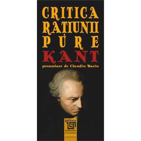 Paideia Critica raţiunii pure - Immanuel Kant Filosofie 24,00 lei 1794P
