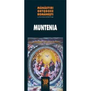 Mănăstiri ortodoxe româneşti - Muntenia