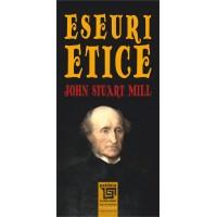 Eseuri etice - John Stuart Mill