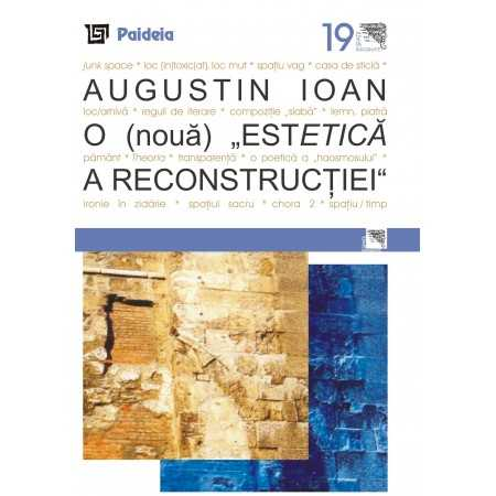 """Paideia A (new) """"Aesthetic of reconstruction"""" Arts & Architecture 19,00 lei"""