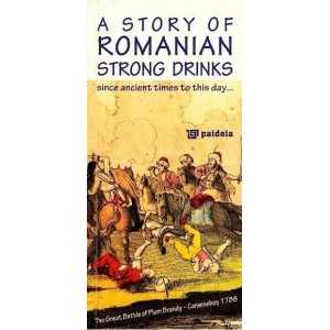 A Story of Romanian strong drinks
