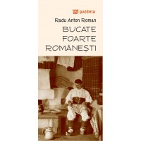 Bucate foarte romanesti, L3 - Radu Anton Roman