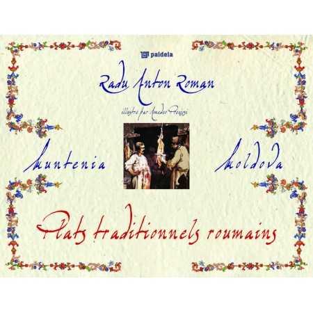 Plats traditionnels roumains de Regat - Radu Anton Roman Studii culturale 193,00 lei 0242P